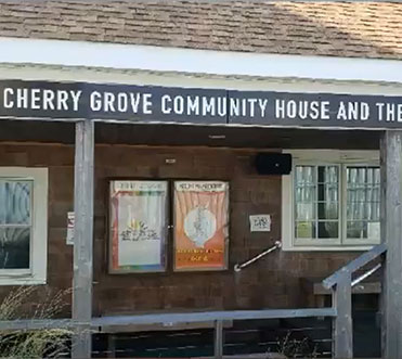 The Cherry Grove Community House and Theater
